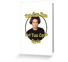 70s Show - You Can Run... Greeting Card