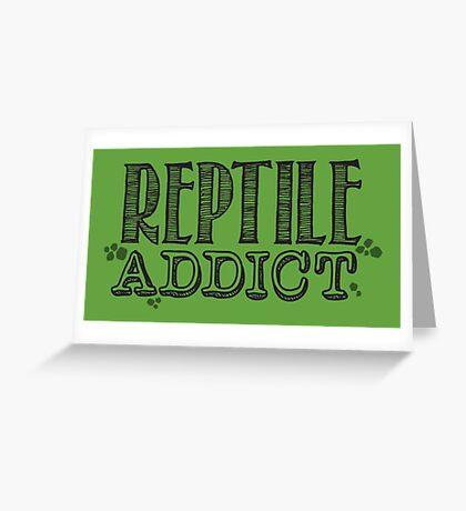 Reptile Addict (Black Type) Greeting Card