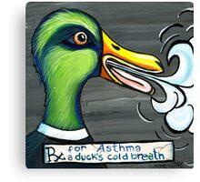 A Duck's Cold Breath Canvas Print