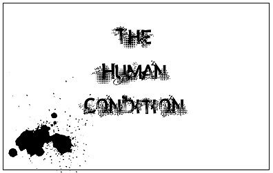The Human Condition by lilynoelle