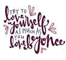 Love Yourself by Liana Spiro