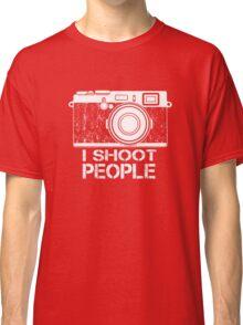 I shoot people! Classic T-Shirt
