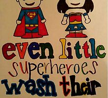 Even Little Superheroes wash their hands by charles30