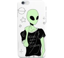 Aliens Don't Have Genders iPhone Case/Skin
