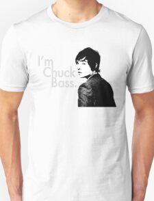 I'm Chuck Bass. Unisex T-Shirt