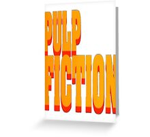 The Pulp Fiction Logo Greeting Card