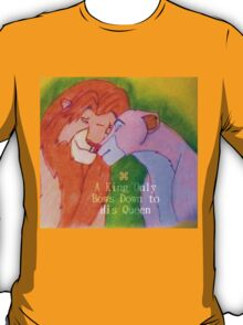 A King Only Bows Down To His Queen T-Shirt