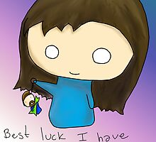 Very Best Luck I have  by shandab3ar