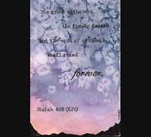 Isaiah 40:8 Stand Forever Bible verse Watercolor Painting Unisex T-Shirt
