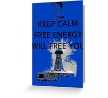 Keep Calm Tesla  Greeting Card