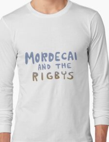 Mordecai and the Rigbys Long Sleeve T-Shirt