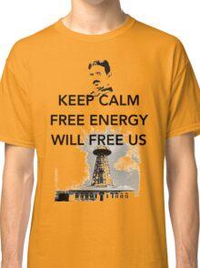 Keep Calm Tesla Free Us Classic T-Shirt