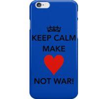 Keep Calm Make Love iPhone Case/Skin