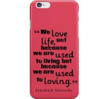 love quote by Friedrich Nietzsche  iPhone Case/Skin
