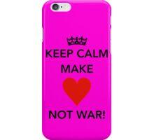 Keep Calm Make Love 3 iPhone Case/Skin