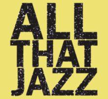 All That Jazz Kids Tee