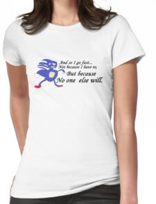 So I Go Fast - Sanic Womens Fitted T-Shirt