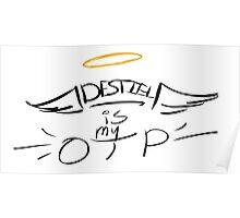 Destiel is my OTP Poster