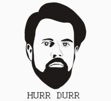 Hurr Durr by Jesper Håkansson