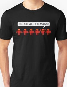 Big Bang Theory - Crush All Hu-mans! T-Shirt