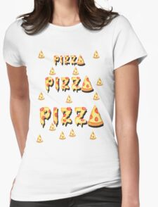 Pizza, pizza, pizza.  Womens Fitted T-Shirt