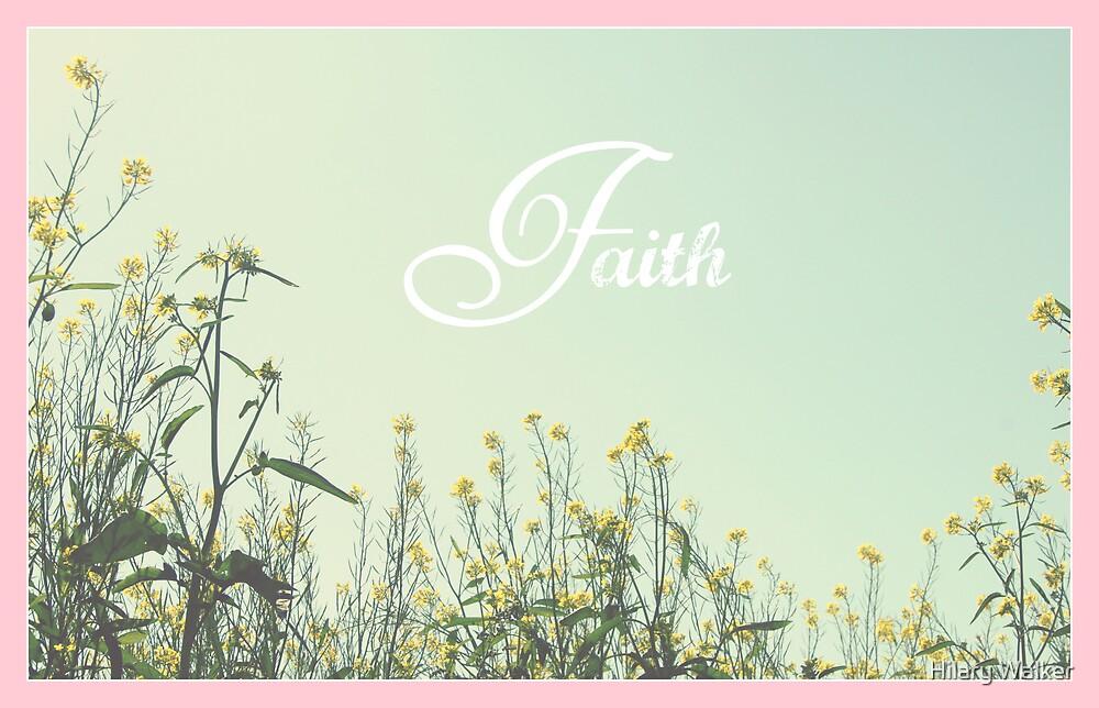 Faith by Hilary Walker
