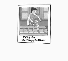 Pray for Mr. Poopybutthole - Rick & Morty Unisex T-Shirt