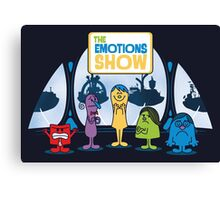 The Emotions Show Canvas Print