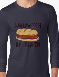 Sandwich of Death Long Sleeve T-Shirt