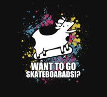 Want To Go Skateboards by Budheeii17