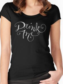 Drink Me Typography on Chalkboard Women's Fitted Scoop T-Shirt
