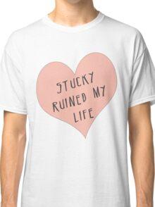 Stucky ruined my life Classic T-Shirt