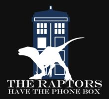 The raptors have the phone box by kithanos
