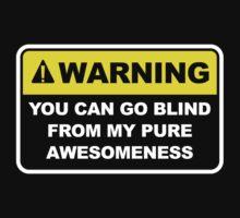 Warning Awesomeness by AmazingVision
