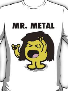 Mr Metal T-Shirt