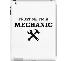 TRUST ME I'M A MECHANIC iPad Case/Skin