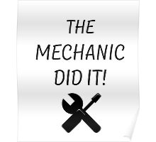 THE MECHANIC DID IT! Poster
