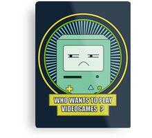 Who wants to play videogames ? Metal Print
