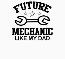 future mechanic like my dad Unisex T-Shirt