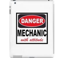 danger mechanic with attitude iPad Case/Skin