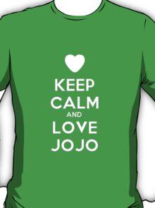 KEEP CALM AND LOVE JOJO T-Shirt