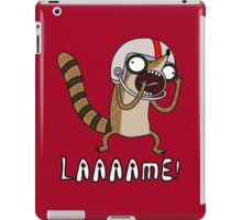 Rigby. Lame! iPad Case/Skin