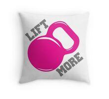 Lift More Workout Gym Exercise Throw Pillow