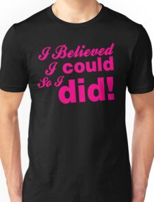 I Believed I Could Workout Gym Exercise Unisex T-Shirt