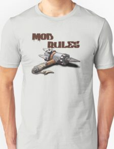 Mob Rules Hammer T-Shirt