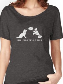 His Pirate's Voice (White) Women's Relaxed Fit T-Shirt