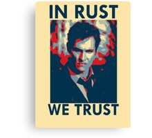 Iconic - In Rust We Trust Canvas Print