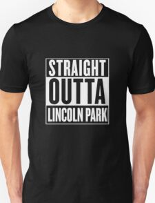 Straight Outta Lincoln Park T-Shirt