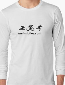 Swim Bike Run Long Sleeve T-Shirt