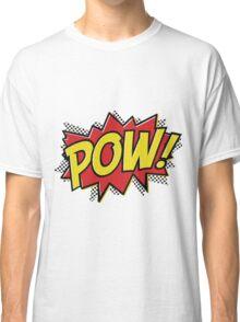 POW! 2 Classic T-Shirt